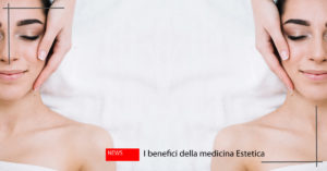 benefici medicina estetica 1