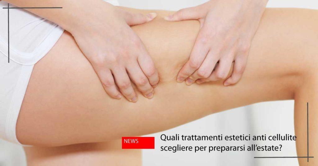 trattamenti estetici cellulite